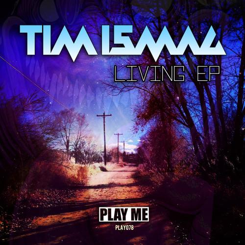 Tim Ismag - Living (Original Mix)