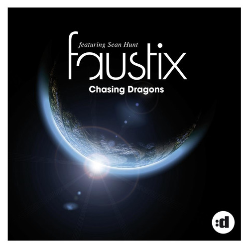 Faustix Ft. Sean Hunt - Chasing Dragons PREVIEW