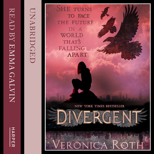 Divergent by Veronica Roth, Read by Emma Galvin
