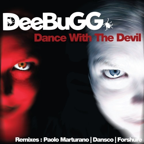 DeeBuGG - Dance With The Devil (Paolo Marturano Remix) Preview