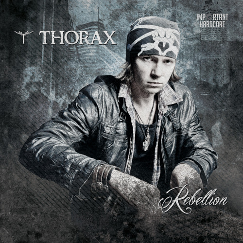 Thorax feat. MC Tha Watcher - Rebellion