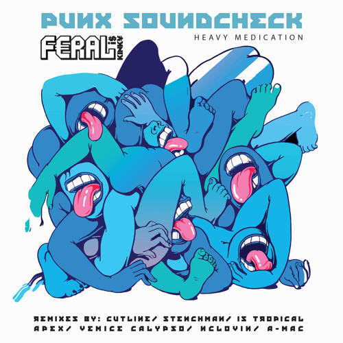 PUNX SOUNDCHECK ft. FERAL is KINKY- Heavy Medication (original) preview
