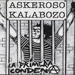 ASKEROSO KALABOZO  es komun