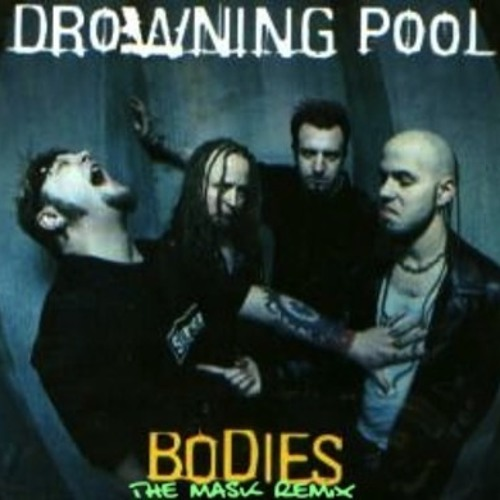Drowning Pool - Bodies (The Mask Remix) Free Buy