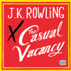 The Casual Vacancy by JK Rowling