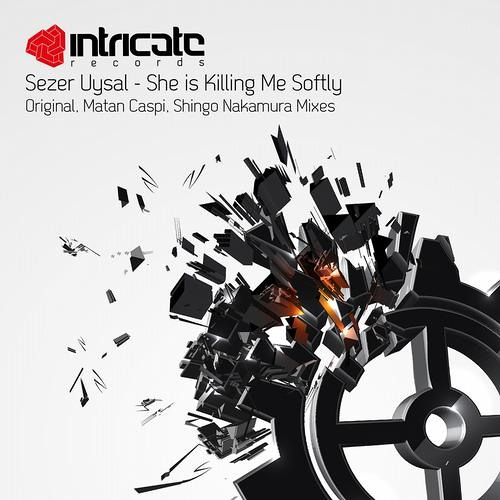 Sezer Uysal - She is Killing Me Softly (Shingo Nakamura Remix) [Intricate]