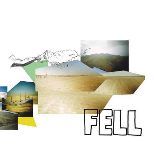 FELL - FELL [hon11, December 14th, 2012]