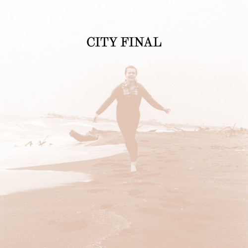 City Final - All We Ever Wanted Was Everything