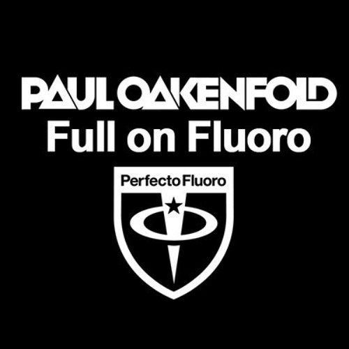 Paul Oakenfold supporting Philthy Chit - Southbound On The Northern Line (Full On Fluoro 007)