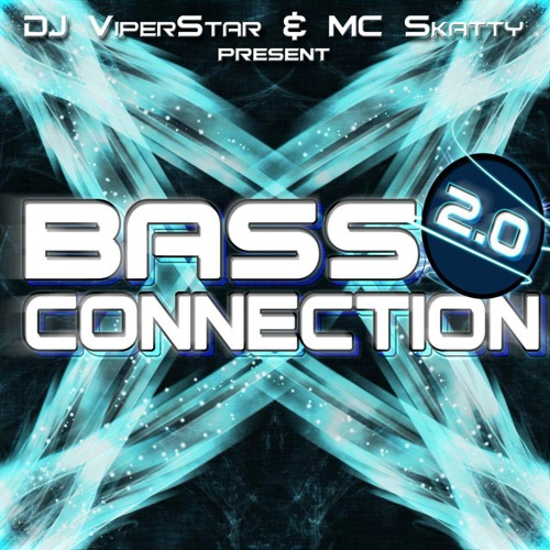 ViperStar &  Skatty Bass Connection 2.0