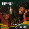 Pressure Buss Pipe  - Love & Affection