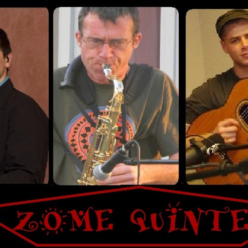 Zome Quintet !! Légende