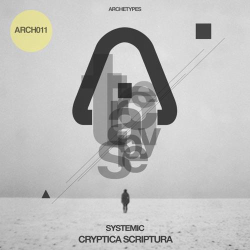 ARCH011 | Systemic - Cryptica Scriptura