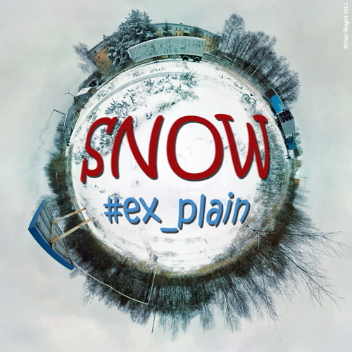 #ex plain - Snow (2012 single)