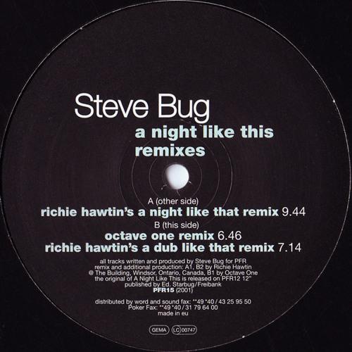 Steve Bug - A Night Like This (Richie Hawtin's A Dub Like That Remix)