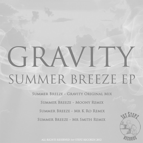 Gravity- Summer Breeze (Moony Remix) (B Traits BBC Radio 1 RIP)