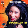 Tonto Dikeh Featuring Terry G- Crazically Fit - 9jaSounds.com