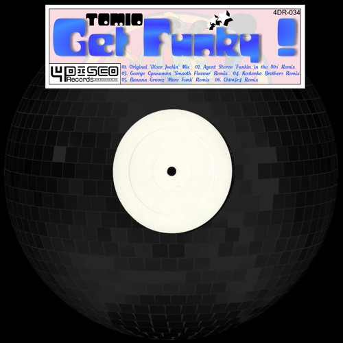 Tomio - Get Funky (Agent Stereo 'Funkin in the 80s' Remix)