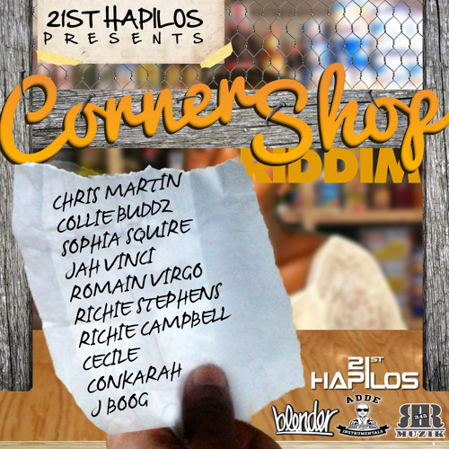 CORNER SHOP RIDDIM MIX OFFICIAL by SpitFyah Sound