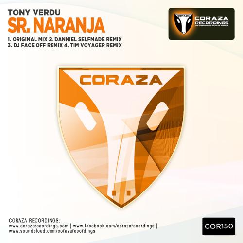 Tony Verdu - Sr.Naranja (Tim Voyager Remix) OUT NOW