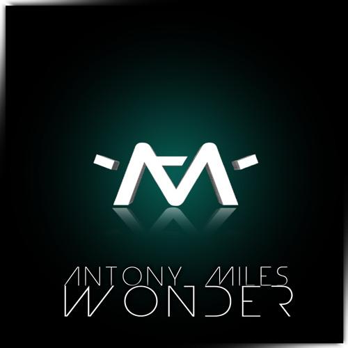 Antony Miles - Wonder (Original Mix) M
