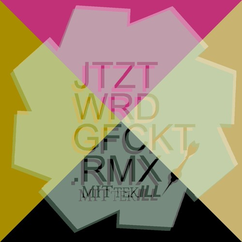 "Jtzt Wrd Gfckt / David Hasert´s ""Arabiata"" Rmx"
