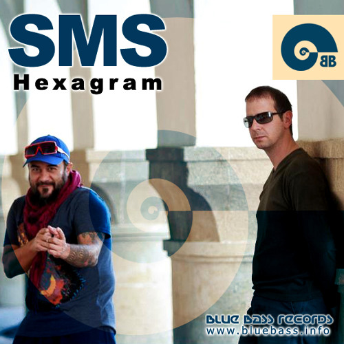 SMS - Hexagram (Blue Bass Records)