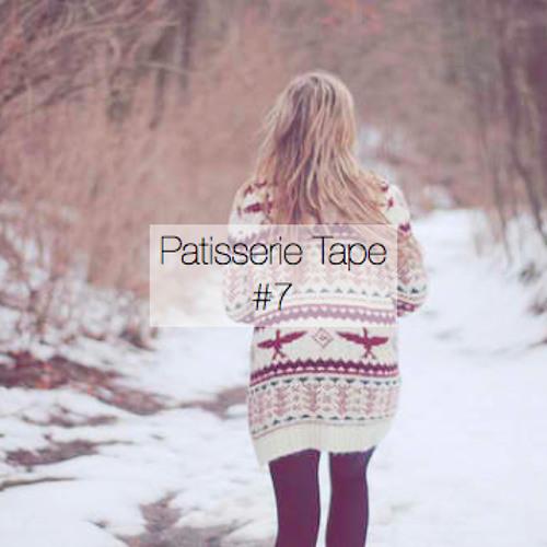 Patisserie Tape #7 - Winter Playlist