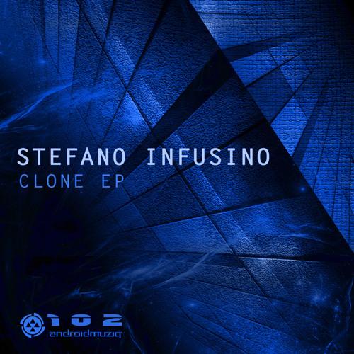 Stefano Infusino CLONE EP [Android Muziq]