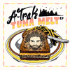 A-Trak & Tommy Trash - Tuna Melt