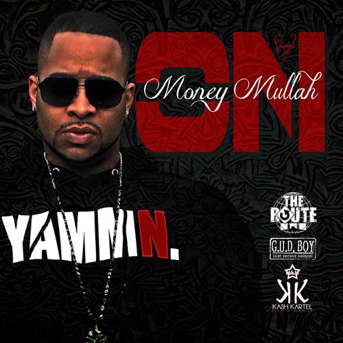 "Money Mullah (M.A.) ""ON"" (prod. by Kash Kartel)"