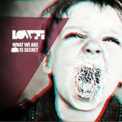 LOW-FI - What We Are Is Secret