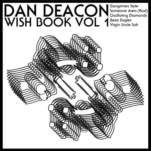 Dan Deacon - Wish Book