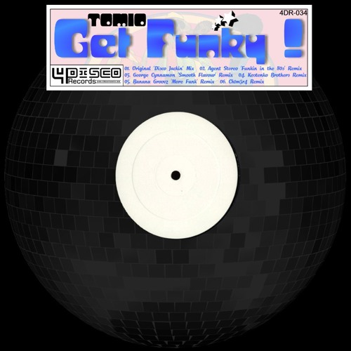4DR034-Tomio-Get Funky (Banana Grooves Remix)(OUT NOW!!!)
