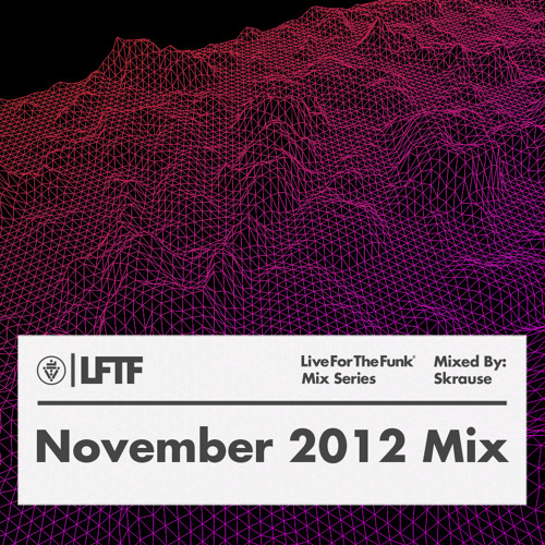 LFTF Presents: November 2012 Mix