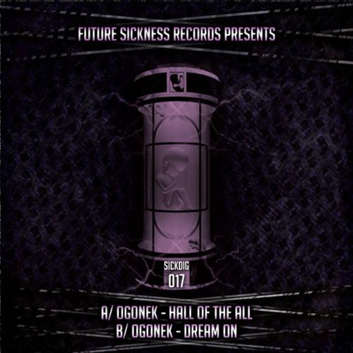 OGONEK - Hall of the All (SICKDIG017)