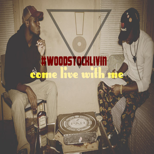 Come Live With Me (Woodstock Livin')