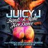 Bandz A Make Her Dance (Remix) [ft. French Montana, Lola Monroe, Wiz Khalifa, and B.o.B]