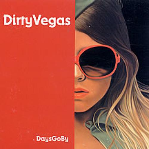Dirty Vegas - Days Go By (Wooj Remix)