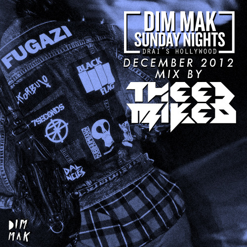Dim Mak Sundays December 2012 Mix By Thee Mike B
