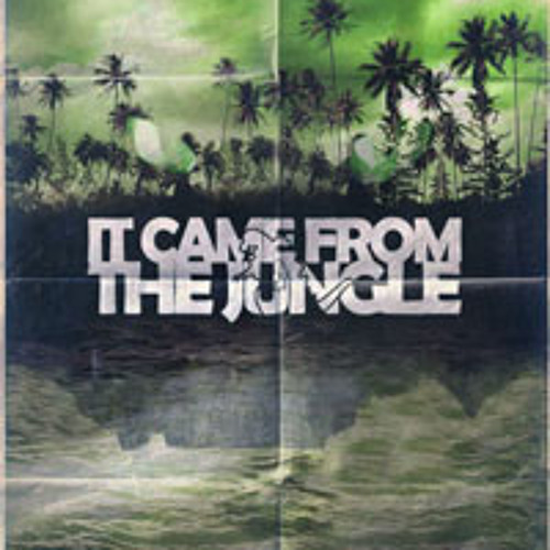it came from the jungle mixtape