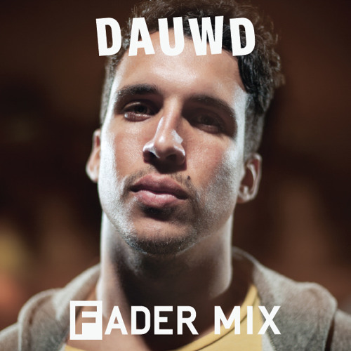 Dauwd FADER Mix