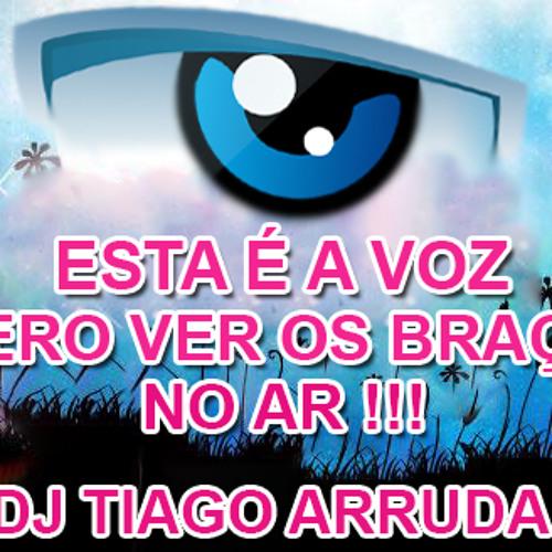 Esta é a Voz - DJ Tiago Arruda