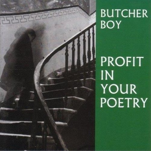 Butcher Boy: There Is No-One Who Can Tell You Where You've Been