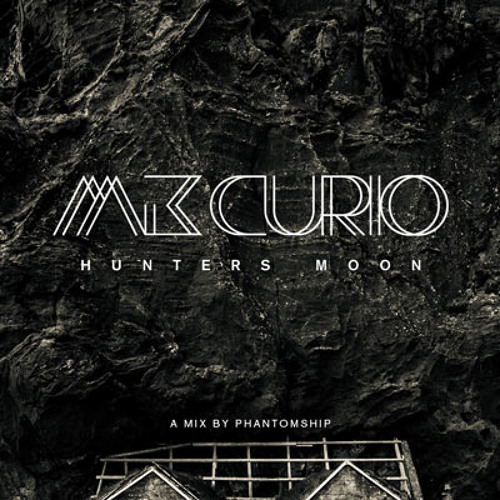 MK Curio Mix Edition One // Hunter's Moon