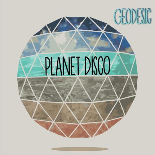 Geodesic - Planet Disco