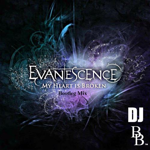 Evanescence - My Heart is Broken (DJ Bruno Braz Bootleg Mix) [DL FREE]