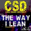 The Way I Lean (Dirty)-Cali Swag District