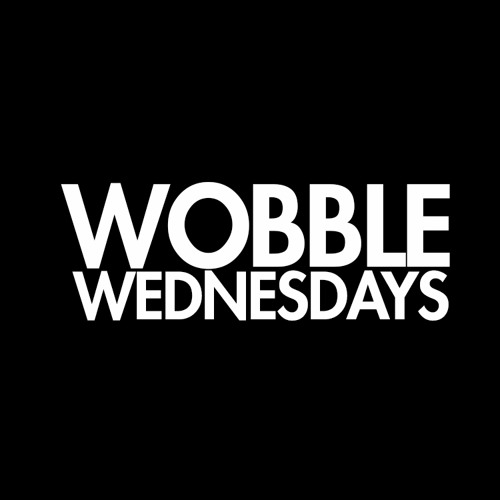 WOBBLE WEDNESDAYS