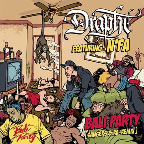 FREE DOWNLOAD: Drapht feat. N'FA - Bali Party (Sangers & Ra Remix)